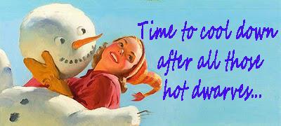 snowman  cool down hot dwarves