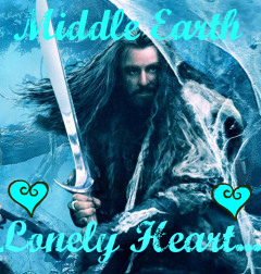 Middle Earth Lonely hearts Thorin